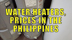 Water Heaters, Prices In The Philippines.