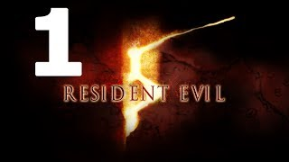 Resident Evil 5 Walkthrough Part 1 - No Commentary Playthrough (Xbox 360/PS3)