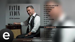 Fatih Aydın - Yaşamak Dediğin - Şiir - Official Audio - Esen Müzik