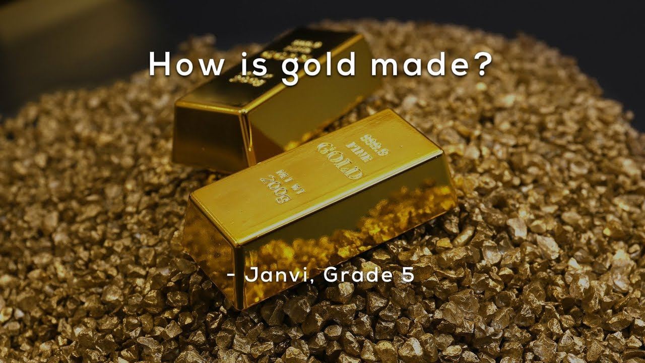 How Is Gold Made