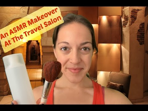 Travel ASMR: A Pre-Trip Makeover At The Travel Salon