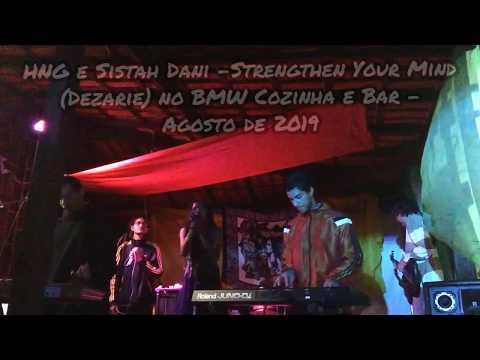 HnG & Sistah Dani - Strengthen Your Mind (Dezarie)