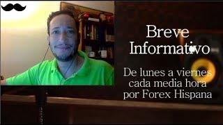 Breve Informativo - Noticias Forex del 22 de Noviembre del 2017
