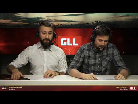GLL Weekly Finals #4 - Match 1 / 5 - Casting by Forsen & Boogie