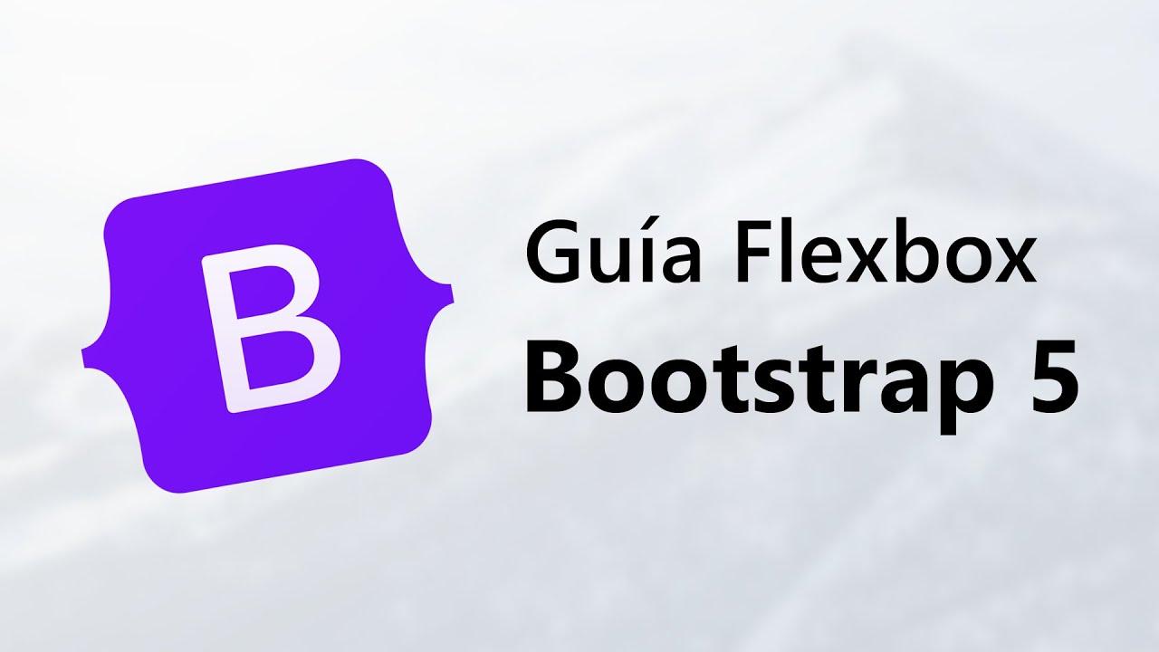 Curso de Bootstrap 5 - Guía Completa de Flexbox