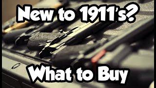 1911's Buyer's Guide