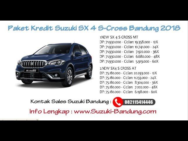 Kredit Suzuki S-Cross Bandung Oktober 2018 | Info: 082121947360