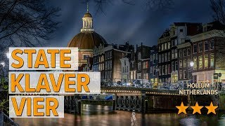 State Klaver Vier hotel review | Hotels in Hollum | Netherlands Hotels