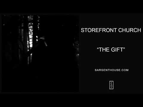 """Storefront Church """"The Gift"""" (Official Audio)"""