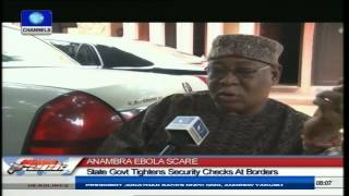 Ebola Scare: Anambra State Govt Tightens Security Checks At Borders