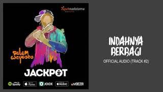 Jackpot band - Indahnya Berbagi [ unOfficial Audio on YouTube ]