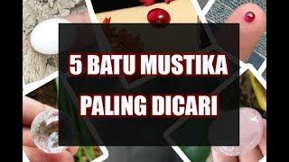 INILAH 5 Batu Mustika Paling Dicari Di Indonesia, No 5 Mencengangkan MP3