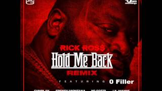 Rick Ross - Hold Me Back (Remix) [feat. Gunplay, French Montana, Yo Gotti & Lil Wayne]