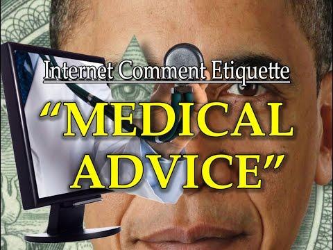 """Internet Comment Etiquette: """"Medical Advice"""""""
