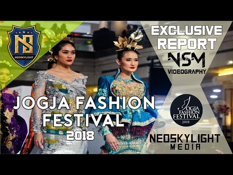 Jogja Fashion Festival 2018  [@Neoskylight_Media] [Kygo-Carry Me Feat Julia Michaels]