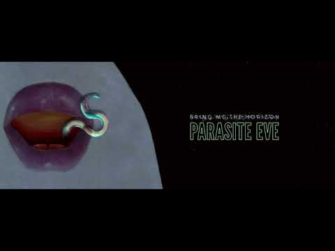 Bring Me The Horizon - Parasite Eve (Audio)