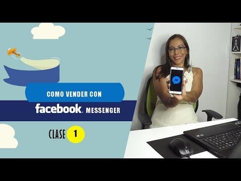 Como Vender Con FACEBOOK MESSENGER🔥CHATBOTS DE FACEBOOK PARA VENDER-CLASE 1