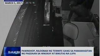 Saksi: Pawnshop, nilooban ng termite gang sa pamamagitan ng pagdaan sa hinukay at binutas na lupa