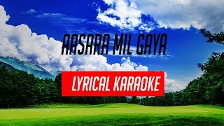 Aasara Mil Gaya Song By Shreya Kant KARAOKE