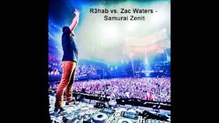 R3hab vs Zac Waters - Samurai Zenit (BSE Edit)