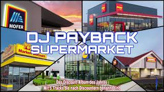 Supermarket Official Mini-Album by DJ Payback