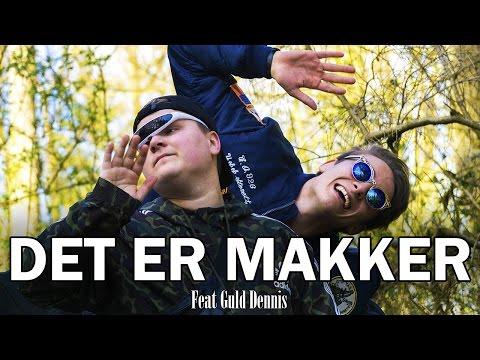 Alexander Husum - Det Er Makker feat. Guld Dennis (Officiel Musikvideo)