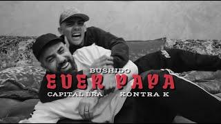BUSHIDO feat. CAPITAL BRA & KONTRA K - Euer Papa (prod. Magestick)