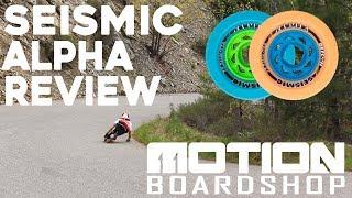 Seismic Alpha Review // Motion Boardshop