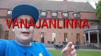 Vanajanlinna! FEAT: MARTHA KUMMITUS!