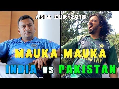 Mauka Mauka   India vs Pakistan   Asia Cup 2018   V Seven Pictures
