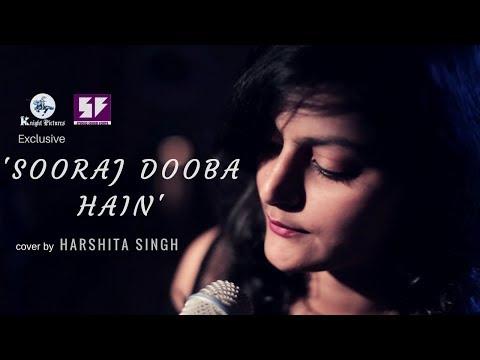 Sooraj Dooba Hain | Harshita Singh | Knight Picture Exclusive Ep 5 | Female Cover