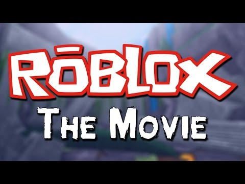 ROBLOX THE MOVIE