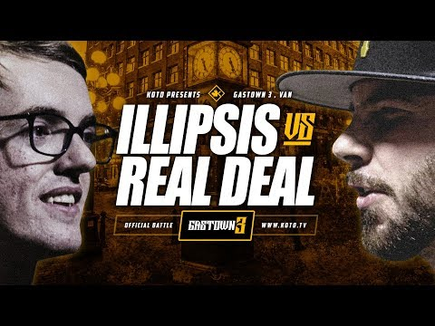 KOTD - Illipsis vs Real Deal | #GASTOWN3