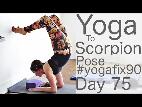 30 Minute Yoga to Scorpion pose Day 75 Yoga Fix 90 with Fightmaster Yoga