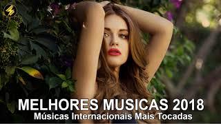 Baixar Top 100 Músicas Internacionais Pop 2017 - 2018 | TOP Músicas Internacionais Mais Tocadas 2018