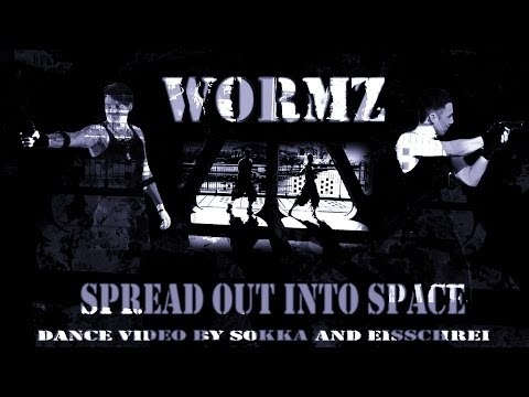 WORMZ - Spread Out Into Space (Dance video by Sokka and Eisschrei)