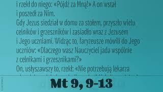 #Ewangelia   5 lipca 2019   (Mt 9, 9-13)