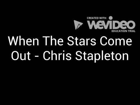 When The Stars Come Out - Chris Stapleton