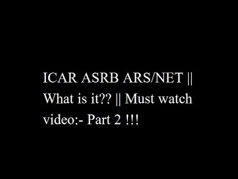 Icar Asrb Ars Net What Is It Must Watch Video Part 2