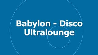 🎵 Babylon - Disco Ultralounge - Kevin MacLeod 🎧 No Copyright Music 🎶 YouTube Audio Library