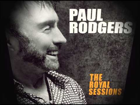 PAUL RODGERS  - WALK ON BY (The Royal Sessions 2014)