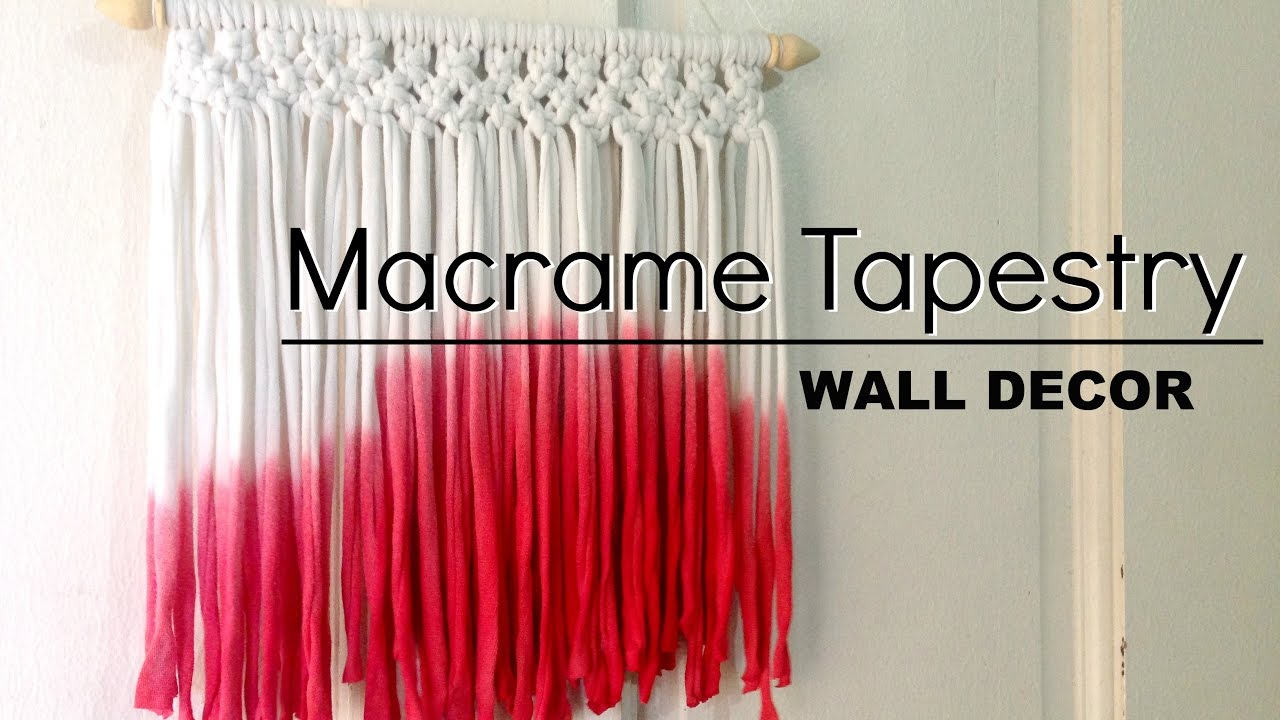 Macrame Tapestry Wall Decor Made From T Shirt Yarn Youtube
