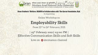 Effective Communication Skills  and Soft Skills |Employability Skills | Workshop | MANUU