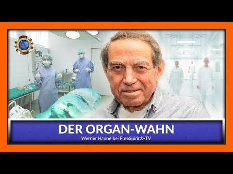 Der Organwahn !