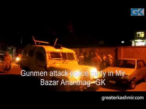 Gunmen attack police party in Mir Bazar Anantnag