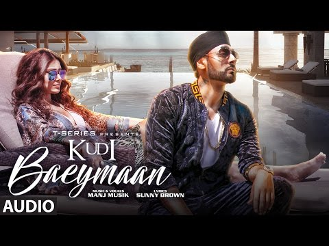 Kudi Baeymaan Full Audio Song  | Manj Musik | ...