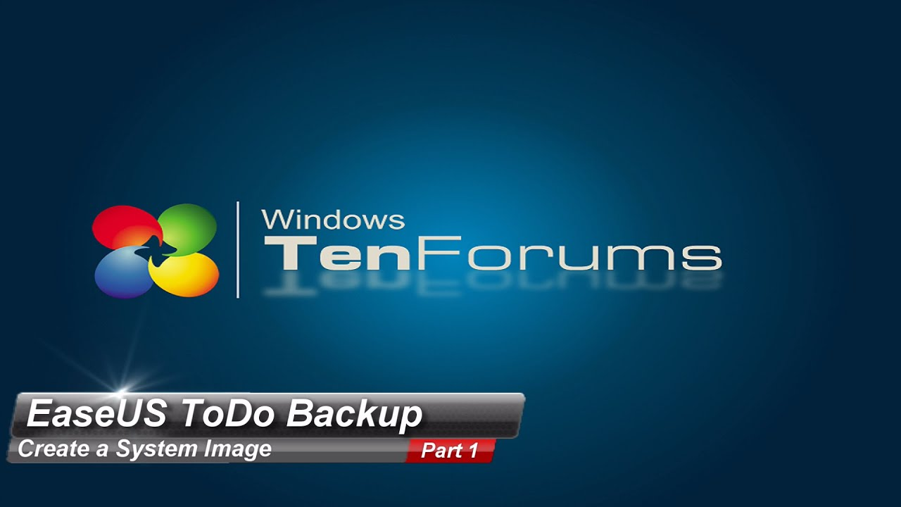 EaseUS ToDo Backup - Part 1: Create a System Image