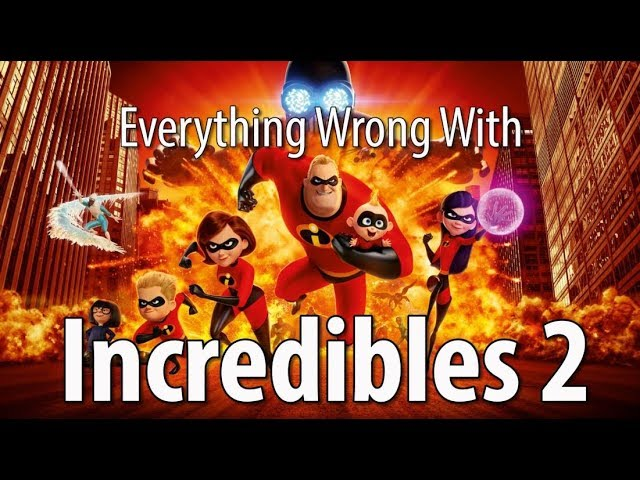 everything-wrong-with-incredibles-2-in-16-minutes-or-less