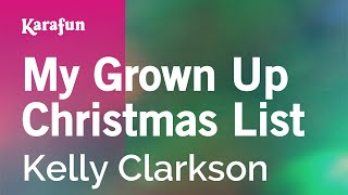 Karaoke My Grown Up Christmas List - Kelly Clarkson *
