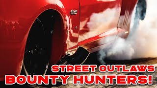 Street Outlaws at Bounty Hunters 4 No Prep